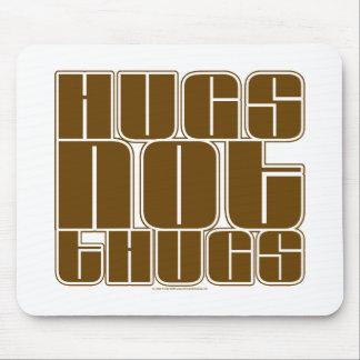 Gamberros de los abrazos no tapetes de ratones