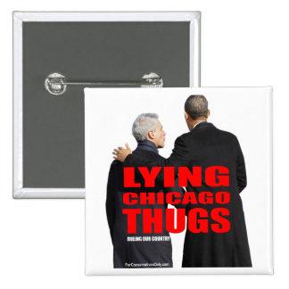 Gamberros de mentira de Chicago Pin Cuadrada 5 Cm