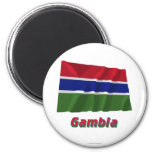 Gambia Waving Flag with Name Refrigerator Magnet