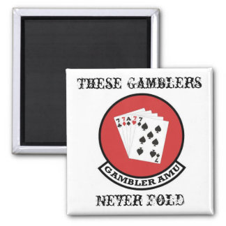 Gambler Magnet Patch w/ These Gamblers Never Fold