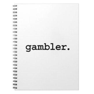 gambler. spiral notebook