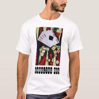 gambler T-Shirt
