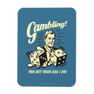 Gambling: Bet Your Ass I Do Magnet