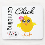 Gambling Chick Mouse Pad