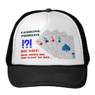 Gambling Issues... Trucker Hat