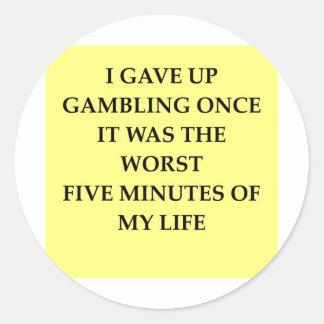 GAMBLING.jpg Pegatina Redonda