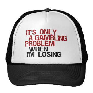 Gambling Problem Trucker Hat