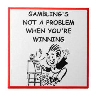 GAMBLING CERAMIC TILES