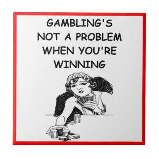 GAMBLING TILE