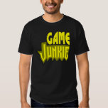 Game Junkie T Shirt