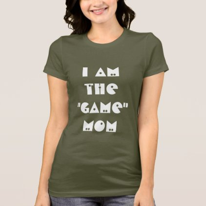 Game Mom T-Shirt