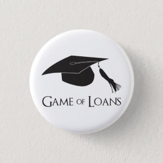 Game of College Graduation Loans Button