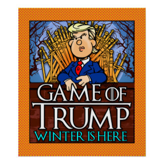 Game of Trump Winter is Here Poster