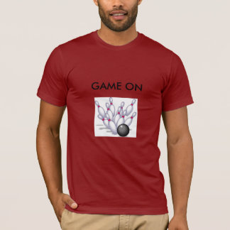 GAME ON bowling tee. T-Shirt