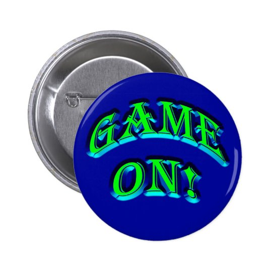 GAME ON! BUTTON