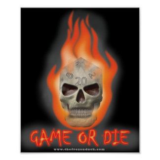 Game or Die Print