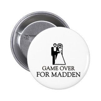 Game Over For Madden Pinback Button