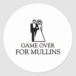 Game Over For Mullins Round Stickers