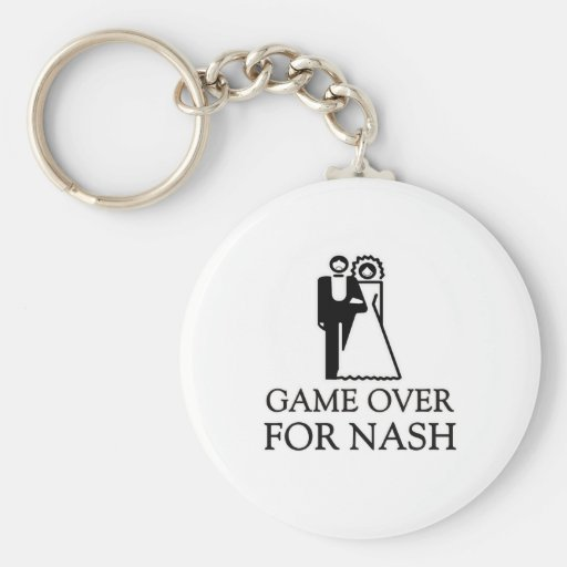Game Over For Nash Basic Round Button Keychain