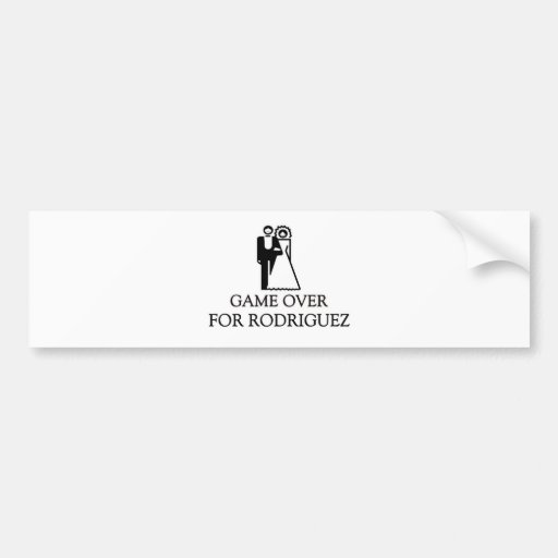 Game Over For Rodriguez Car Bumper Sticker