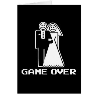 Game Over Marriage Game Over Funny tshirt Greeting Card