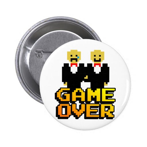 """Game Over"" Marriage (Gay, 8-bit) Pinback Button"