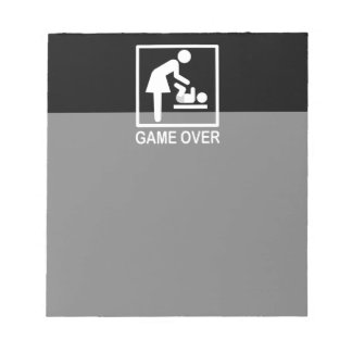Game Over Mom Humorous Signage Scratch Pads