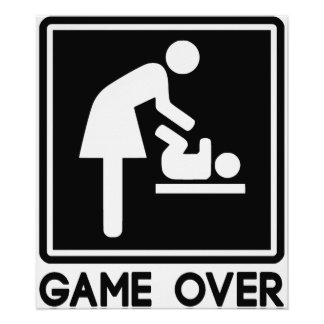 Game Over New Baby for Parent Mom Poster