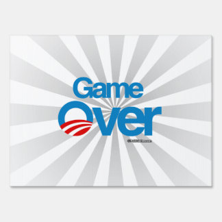 Game Over Obama Lawn Sign