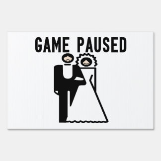 Game Paused Bride & Groom Lawn Sign