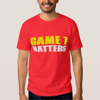 Game Seven Matters T Shirt