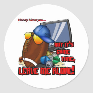 Game Time, Leave Me Alone Classic Round Sticker