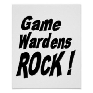Game Wardens Rock! Poster Print