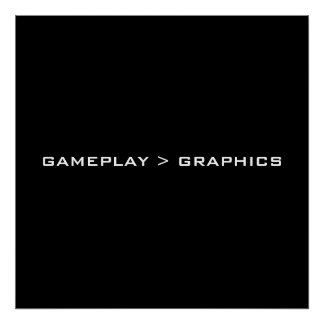 Gameplay > Graphics. Black White. Poster
