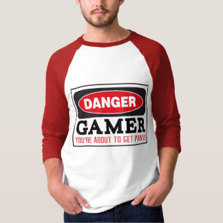 Gamer Danger Sign T-Shirt