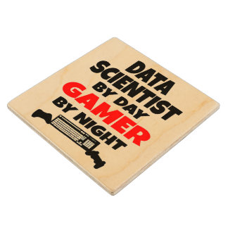 Gamer Data Scientist Wood Coaster