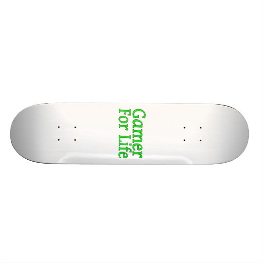 Gamer For Life Skateboard Deck