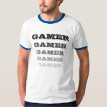 GAMER GAMER GAMER T-Shirt