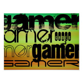 Gamer; Vibrant Green, Orange, & Yellow Poster