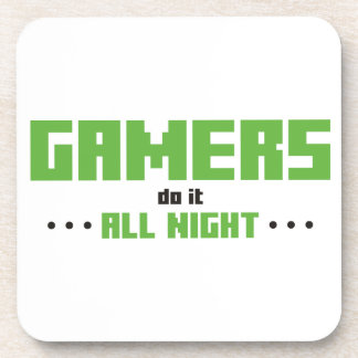 Gamers Do It All Night Beverage Coaster
