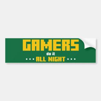 Gamers Do It All Night Car Bumper Sticker