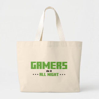 Gamers Do It All Night Large Tote Bag