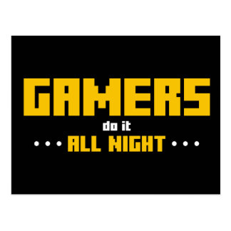 Gamers Do It All Night Postcard