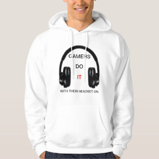 Gamers Do It.. With Their Headset On! Hoodie