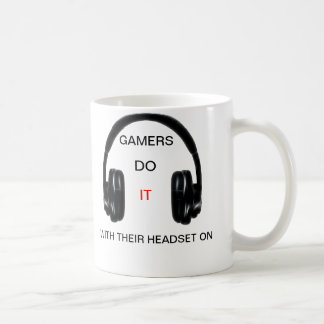 Gamers Do It With Their Headset On Coffee Mugs