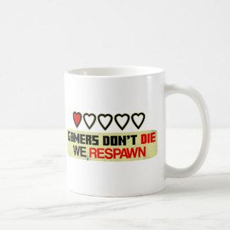 Gamers Don't Die Coffee Mug