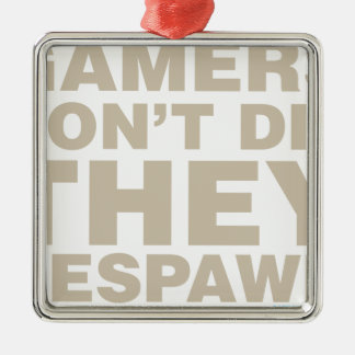 Gamers Don't Die They Respawn Christmas Tree Ornaments