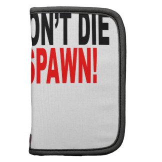 Gamers don't die They respawn!.png Planner