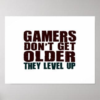 Gamers Don't Get Older... Poster