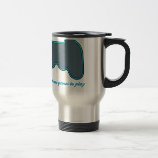 Gamers Don't Play Games With Your Heart Travel Mug